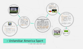 Unfamiliar America Sport