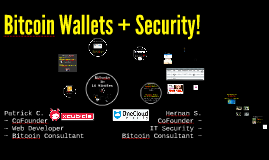 Bitcoin Wallets & Security
