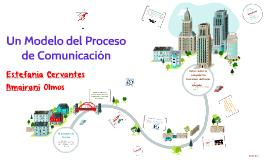 Un Modelo del Proceso de Comunicación