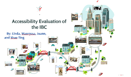 Copy of Accessibility Evaluation of the IBC