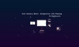 21st Century Skill: Integrative Life Planing