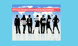 EPEE2302 HUMAN RESOURCE MANAGEMENT