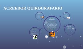 Copy of Copy of Copy of ACREEDOR QUIROGRAFARIO