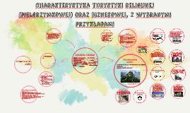 Charakterystyka turystyki religijnej (pielgrzymkowej) oraz b