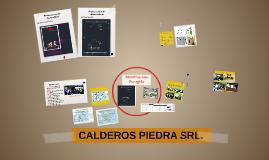 CALDEROS PIEDRA SRL.