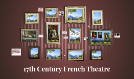 Copy of 17th Century French Theatre