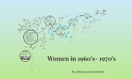 Women in 1960's- 1970's
