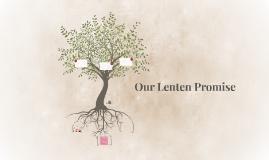 Our Lenten Promise