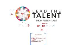 LEAD THE TALENT High Potentials