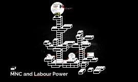 MNC and Labour
