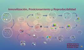 Copy of Inmovilización, Posicionamiento y Reproducibilidad
