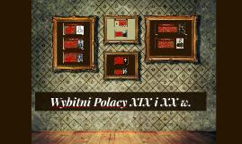 Wybitni Polacy XIX i XX w.