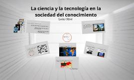 La ciencia y la tecnología en la sociedad del conocimiento