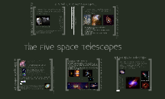 The Five Space Telescopes