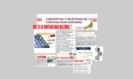 Copy of CONCEPTOS Y OBJETIVOS DE LA CONTABILIDAD NACIONAL