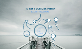 Copy of IM not a COMMon Person