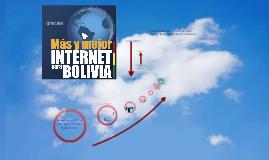 Mas y mejor Internet para Bolivia