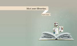 Meet your librarian EN1300