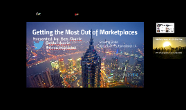 Getting the Most Out of Marketplaces