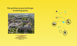 Copy of Recognizing campus landscapes as learning spaces
