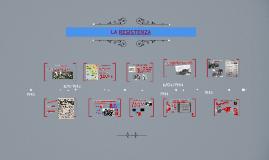 Copy of LA RESISTENZA