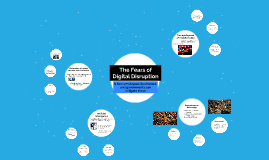 The Fears of Digital Disruption