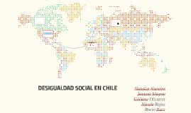 DESIGUALDAD SOCIAL EN CHILE