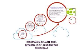 Copy of IMPORTANCIA DEL ARTE EN EL DESARROLLO DEL NIÑO EN EDAD PREES