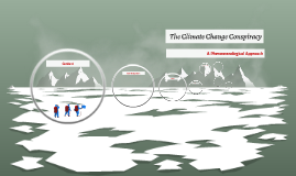 The Climate Change Conspiracy