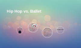 Hip Hop vs. Ballet