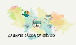 Canasta BÁSICA EN MÉXICO