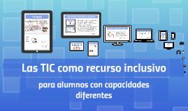 Las TIC como recurso para la inlcusión de alumnos con discapacidad intelectual