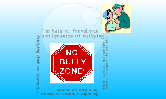 Braden, Winston, Hunter, David -The Nature, Prevalence and Dynamics of Bullying- Braden ,Winston, Hunter, David