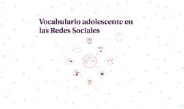 Vocabulario adolecente en las Redes Sociales