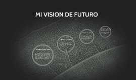 MI VISION DE FUTURO