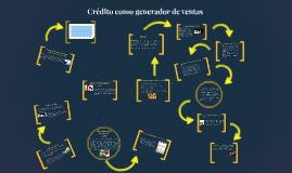 Copy of Crédito como generador de ventas