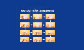 Konsten att göra en Origami svan