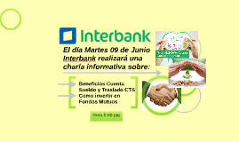 El dia 02 de Junio Interbank realizara una charla informativ
