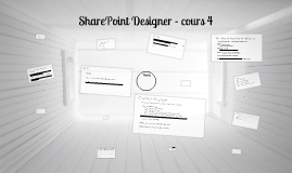 Cours 4 - sharepoint designer