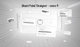 Cours 4 - sharepoint designer