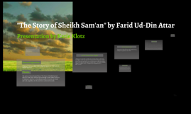 """""""The Story of Sheikh Sam'an"""" by Farid Ud-Din Attar"""