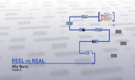 REEL vs REAL