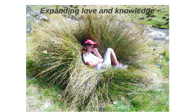 Expanding love and knowledge