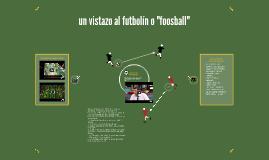 """un vistazo al futbolín o """"foosball"""""""