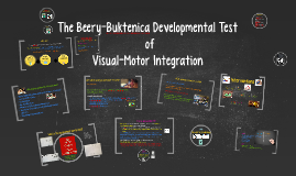 Copy of The Beery-Buktenica Developmental Test