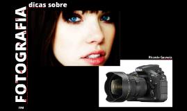 DICAS sobre FOTOGRAFIA