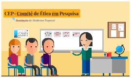 CEP- Comitê de Ética em Pesquisa