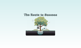 The Route to Success