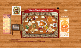 What is Thanksgiving about?