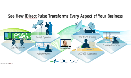 iDirect Pulse Transforms Every Aspect of Your Business